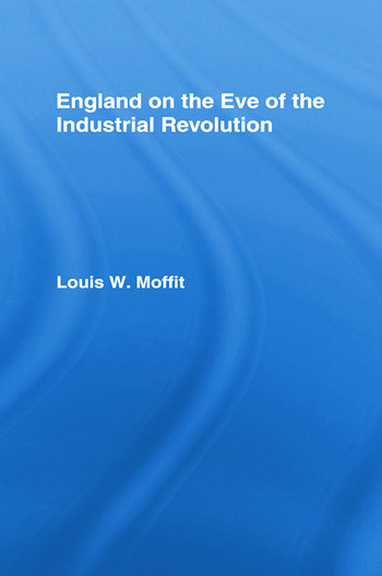 England on the Eve of Industrial Revolution book cover
