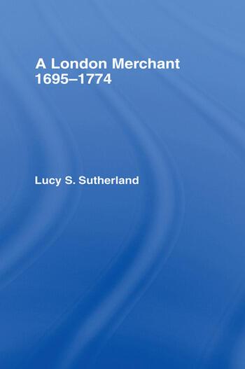 London Merchant 1695-1774 A London Merchant book cover