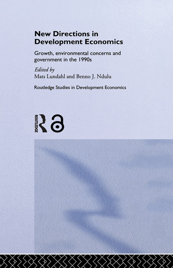 New Directions in Development Economics Growth, Environmental Concerns and Government in the 1990s book cover