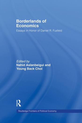 Borderlands of Economics Essays in Honour of Daniel R. Fusfeld book cover
