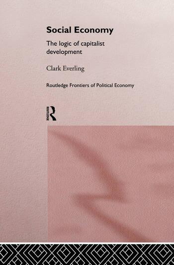 Social Economy The Logic of Capitalist Development book cover