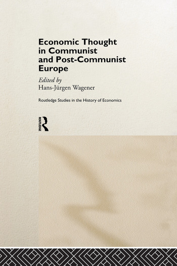 Economic Thought in Communist and Post-Communist Europe book cover