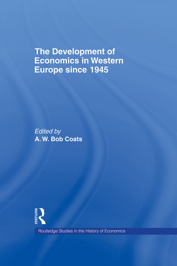 The Development of Economics in Western Europe Since 1945 book cover