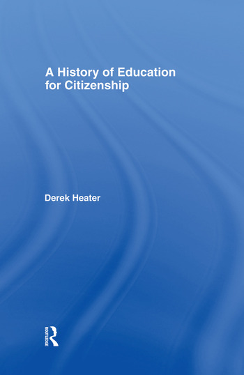 A History of Education for Citizenship book cover