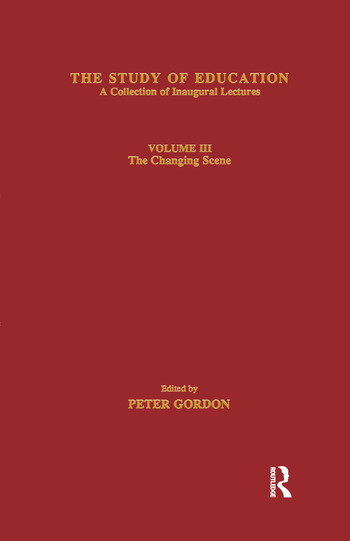 The Study of Education Inaugural Lectures : Volume Three : The Changing Scene book cover
