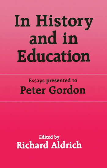 In History and in Education Essays presented to Peter Gordon book cover