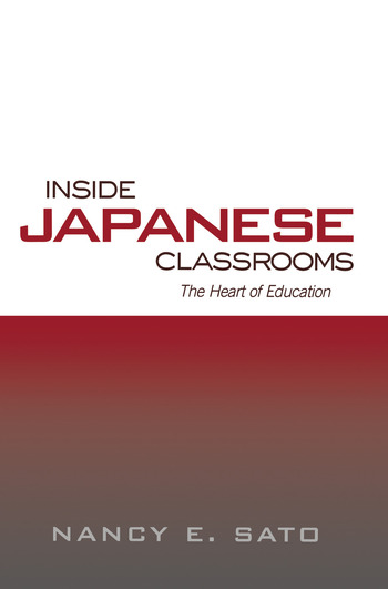 Inside Japanese Classrooms The Heart of Education book cover
