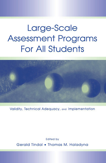 Large-scale Assessment Programs for All Students Validity, Technical Adequacy, and Implementation book cover