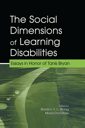The Social Dimensions of Learning Disabilities Essays in Honor of Tanis Bryan book cover