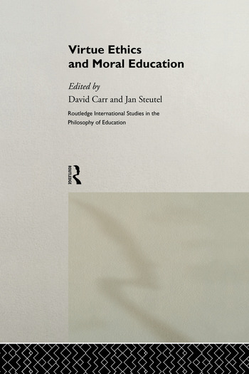 Virtue Ethics and Moral Education book cover