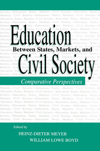 Education Between State, Markets, and Civil Society Comparative Perspectives book cover