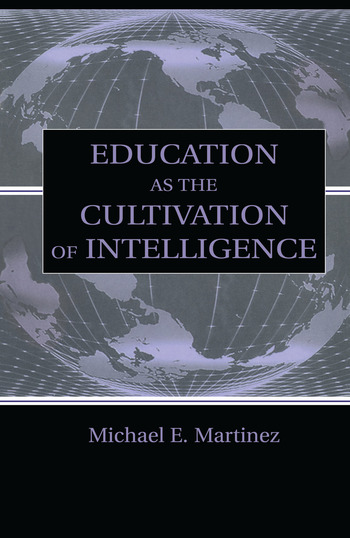 Education As the Cultivation of Intelligence book cover