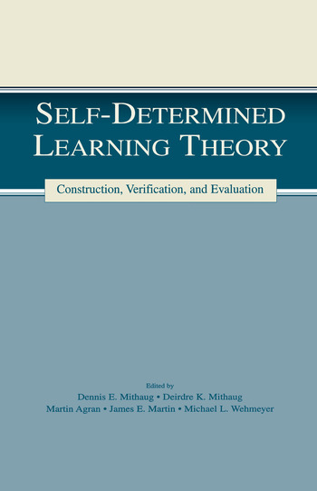 Self-determined Learning Theory Construction, Verification, and Evaluation book cover