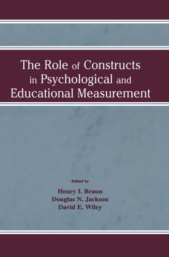 The Role of Constructs in Psychological and Educational Measurement book cover
