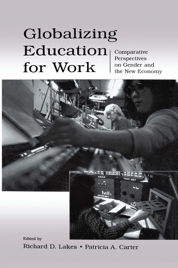 Globalizing Education for Work Comparative Perspectives on Gender and the New Economy book cover