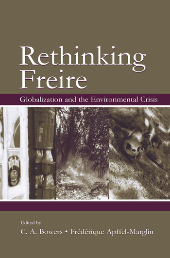 Rethinking Freire Globalization and the Environmental Crisis book cover