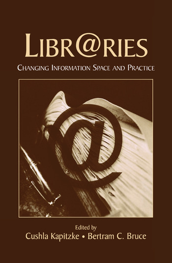 Libr@ries Changing Information Space and Practice book cover