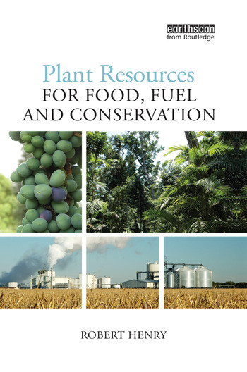 Plant Resources for Food, Fuel and Conservation book cover
