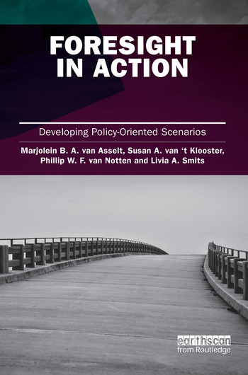 Foresight in Action Developing Policy-Oriented Scenarios book cover