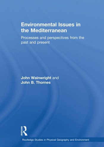 Environmental Issues in the Mediterranean Processes and Perspectives from the Past and Present book cover