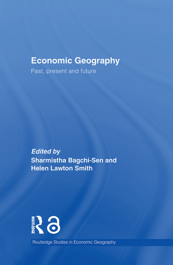 Economic Geography Past, Present and Future book cover