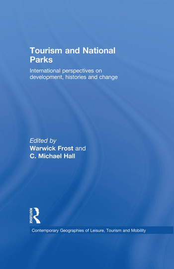 Tourism and National Parks International Perspectives on Development, Histories and Change book cover