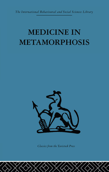 Medicine in Metamorphosis Speech, presence and integration book cover