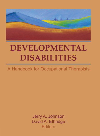 Developmental Disabilities A Handbook for Occupational Therapists book cover