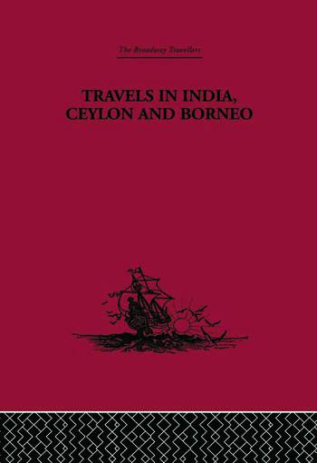 Travels in India, Ceylon and Borneo book cover