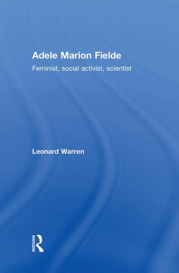 Adele Marion Fielde Feminist, Social Activist, Scientist book cover