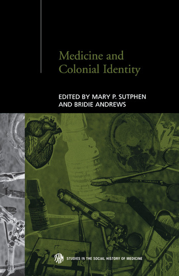 Medicine and Colonial Identity book cover