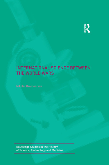 International Science Between the World Wars The Case of Genetics book cover