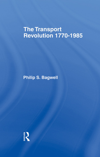 The Transport Revolution 1770-1985 book cover
