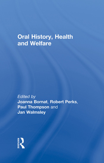 Oral History, Health and Welfare book cover