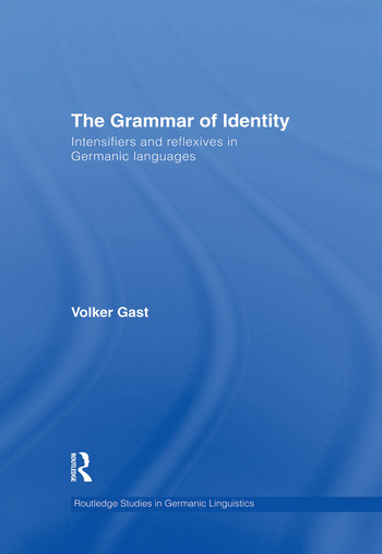 The Grammar of Identity Intensifiers and Reflexives in Germanic Languages book cover