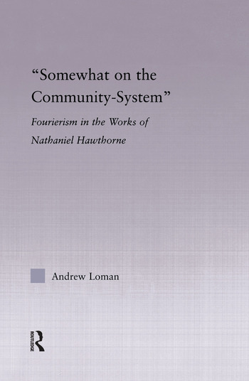 Somewhat on the Community System Representations of Fourierism in the Works of Nathaniel Hawthorne book cover