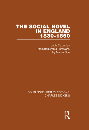 The Social Novel in England 1830-1850 (RLE Dickens) Routledge Library Editions: Charles Dickens Volume 2 book cover