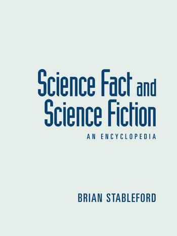Science Fact and Science Fiction An Encyclopedia book cover