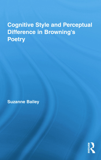 Cognitive Style and Perceptual Difference in Browning's Poetry book cover
