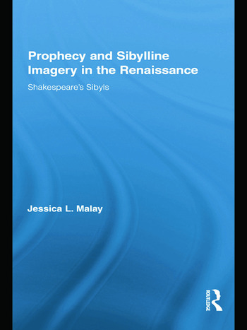 Prophecy and Sibylline Imagery in the Renaissance Shakespeare's Sibyls book cover