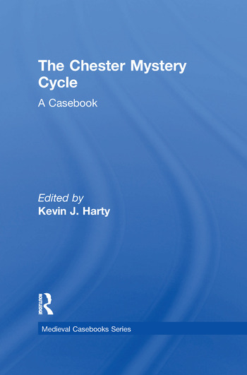 The Chester Mystery Cycle A Casebook book cover