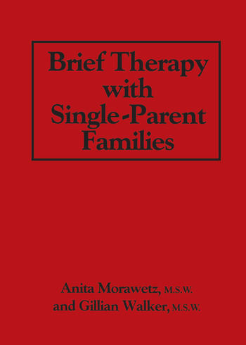 Brief Therapy With Single-Parent Families book cover