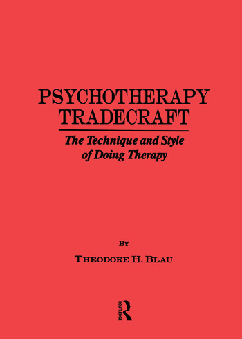 Psychotherapy Tradecraft: The Technique And Style Of Doing The Technique & Style Of Doing Therapy book cover