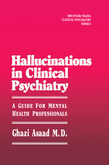 Hallunications In Clinical Psychiatry A Guide For Mental Health Professionals book cover