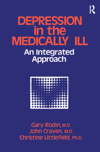 Depression And The Medically Ill An Integrated Approach book cover