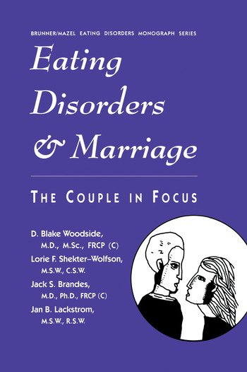 Eating Disorders And Marriage The Couple In Focus Jan B. book cover