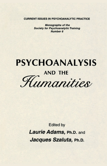 Psychoanalysis And The Humanities book cover