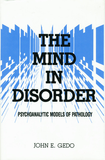 The Mind in Disorder Psychoanalytic Models of Pathology book cover