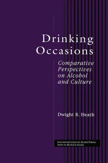 Drinking Occasions Comparative Perspectives on Alcohol and Culture book cover