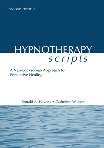 Hypnotherapy Scripts A Neo-Ericksonian Approach to Persuasive Healing book cover